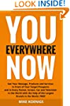 You Everywhere Now: Get Your Message,...