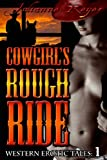 Cowgirls Rough Ride (Western Erotic Tales)