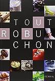 echange, troc Joël ROBUCHON - Tout Robuchon