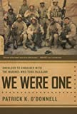img - for We Were One: Shoulder to Shoulder with the Marines Who Took Fallujah book / textbook / text book