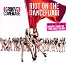 Riot on the Dancefloor