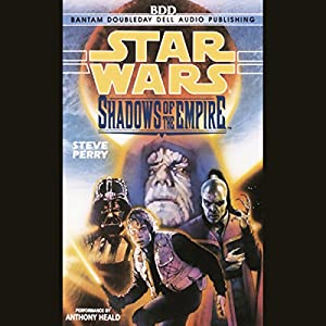 Star Wars: Shadows of the Empire Audiobook