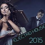 Electro House 2015