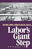 Labors Giant Step: The First Twenty Years of the CIO: 1936-55