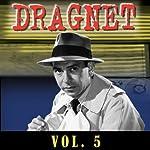 Dragnet Vol. 5 |  Dragnet