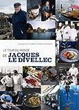 Le tour du monde de Jacques Le Divellec