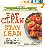 Eat Clean, Stay Lean: 300 Real Foods...