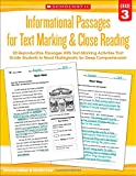 Informational Passages for Text Marking and Close Reading: Grade 3: 20 Reproducible Passages With Text-Marking Activities That Guide Students to Read Strategically for Deep Comprehension