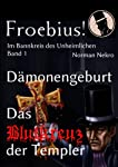 Dmonengeburt / Das Blutkreuz der  Templer