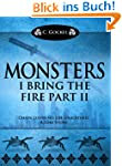 Monsters : I Bring the Fire Part II (...