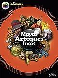echange, troc Sandrine Mirza - Mayas, Aztèques et Incas