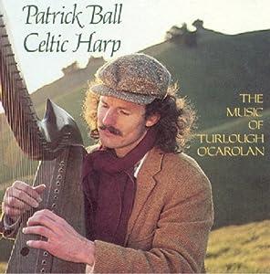 Celtic Harp, Vol. I: The Music of Turlough O'Carolan