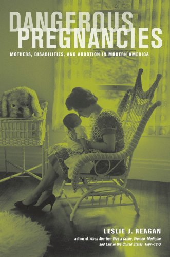 Dangerous Pregnancies: Mothers, Disabilities, and...