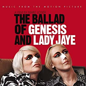 Music From The Motion Picture: The Ballad Of Genesis & Lady Jaye