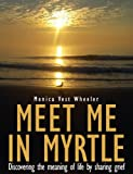 img - for Meet Me in Myrtle book / textbook / text book