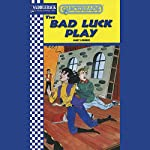 The Bad Luck Play: Quickreads | Janet Lorimer