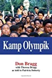 img - for Kamp Olympik by Don Bragg, with Theresa Bragg, as told to Patricia Doherty (2008) Hardcover book / textbook / text book