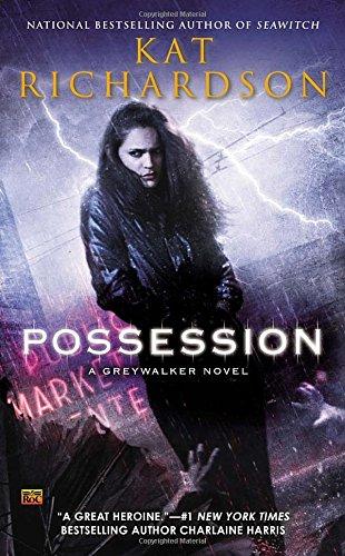 Possession (Greywalker)