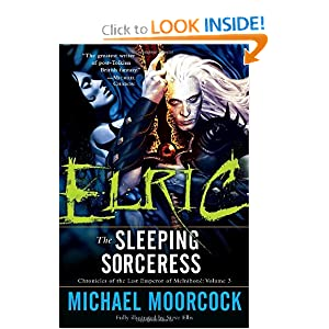 Elric: The Sleeping Sorceress (Chronicles of the Last Emperor of Melniboné, Vol. 3) by Michael Moorcock and Steve Ellis