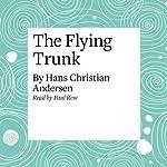 The Flying Trunk | Hans Christian Andersen