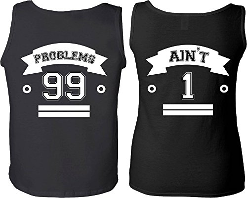 99 Problems & Ain't 1 - Matching Couple Love Tank Tops - His and Her Tanks (Problem 99 Aint 1 Couple compare prices)