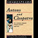 Antony and Cleopatra Performance by William Shakespeare Narrated by Anthony Quayle