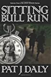 img - for Sitting Bull Run (Jack Hogan Series) (Volume 1) book / textbook / text book