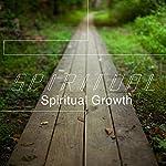 Spiritual: Spiritual Growth | Rick McDaniel