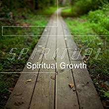Spiritual: Spiritual Growth  by Rick McDaniel Narrated by Rick McDaniel