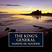The King's General | [Daphne Du Maurier]