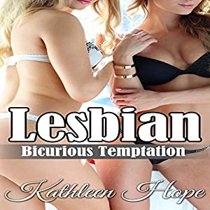Lesbian: Bicurious Temptation Audiobook