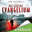 Das geheime Evangelium Audiobook by Ian Caldwell Narrated by Josef Vossenkuhl