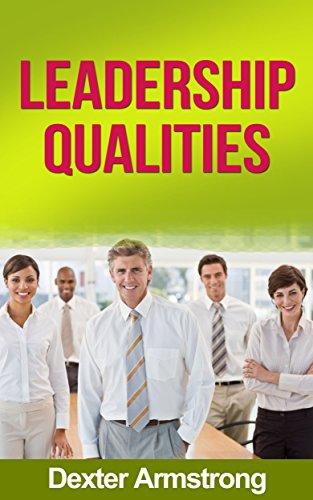 Dexter Armstrong - Leadership Qualities
