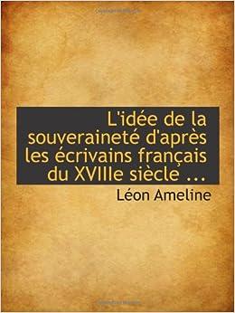L'idée de la souveraineté d'après les écrivains français