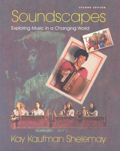 Soundscapes: Exploring Music in a Changing World (Second...