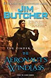 The Cinder Spires: the Aeronauts Windlass