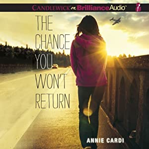 The Chance You Won't Return Audiobook