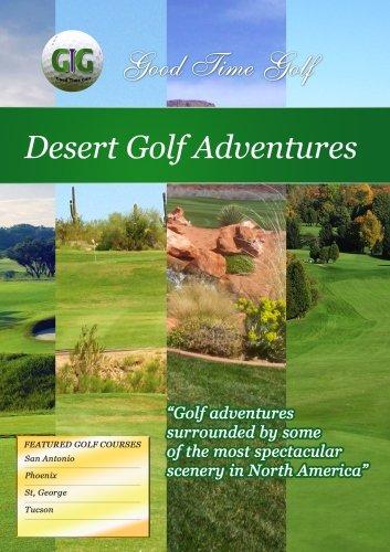 Good Time Golf Desert Golf Adventures [DVD] [NTSC]