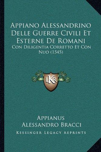 appiano-alessandrino-delle-guerre-civili-et-esterne-de-romani-con-diligentia-corretto-et-con-nuo-154