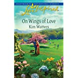 On Wings of Loveby Kim Watters