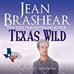 Texas Wild: Texas Heroes: The Gallaghers of Sweetgrass Springs, Volume 2   Jean Brashear