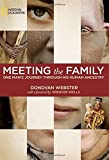 img - for Meeting the Family: One Man's Journey Through His Human Ancestry book / textbook / text book