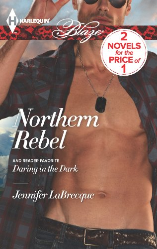 Jennifer LaBrecque - Northern Rebel: Daring in the Dark (Uniformly Hot!)