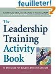 The Leadership Training Activity Book...