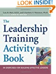 The Leadership Training Activity Book...