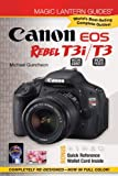 Magic Lantern Guides®: Canon EOS Rebel T3i (EOS 600D) /T3 (EOS 1100D)