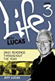img - for Life with Lucas: Bk. 3: Daily Readings Throughout the Year book / textbook / text book