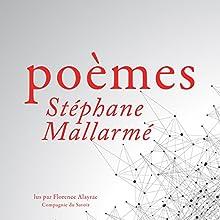 Poèmes de Stéphane Mallarmé | Livre audio Auteur(s) : Stéphane Mallarmé Narrateur(s) : Florence Alayrac