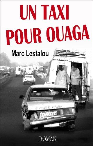 Couverture du livre Un taxi pour Ouaga: Roman initiatique