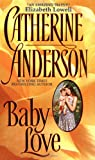 Baby Love (0380799375) by Catherine Anderson